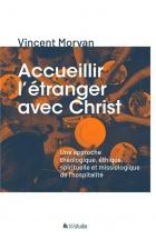 Accueillir l'étranger avec Christ