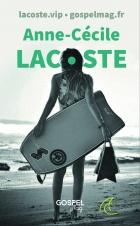 Anne-Cécile Lacoste, témoignage